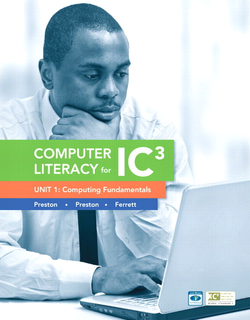 Computer Literacy for IC3 Unit 1: Computing Fundamentals, CourseSmart eTextbook, 2nd Edition