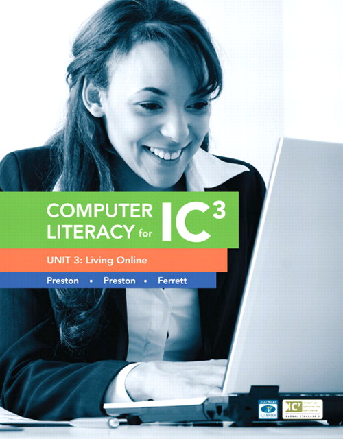 Computer Literacy for IC3 Unit 3: Living Online, CourseSmart eTextbook, 2nd Edition