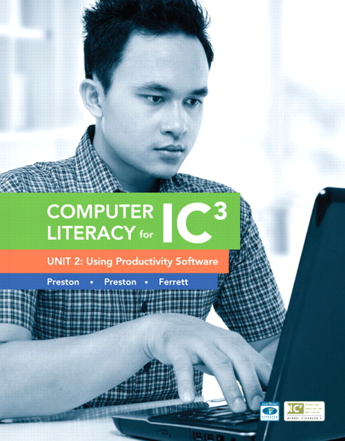 Computer Literacy for IC3 Unit 2: Using Productivity Software, CourseSmart eTextbook