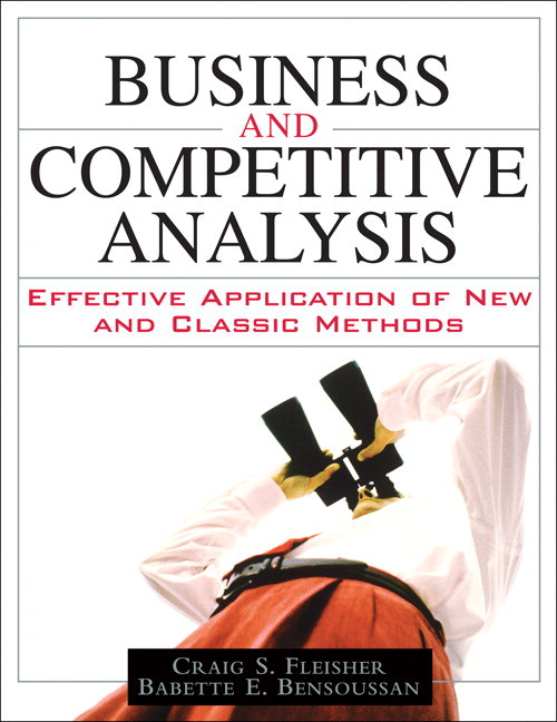 Business and Competitive Analysis: Effective Application of New and Classic Methods, CourseSmart eTextbook