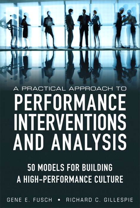 Practical Approach to Performance Interventions and Analysis, A: 50 Models for Building a High-Performance Culture, CourseSmart eTextbook