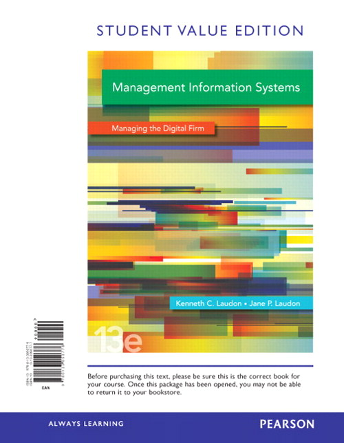 Management Information Systems, Student Value Edition, 13th Edition