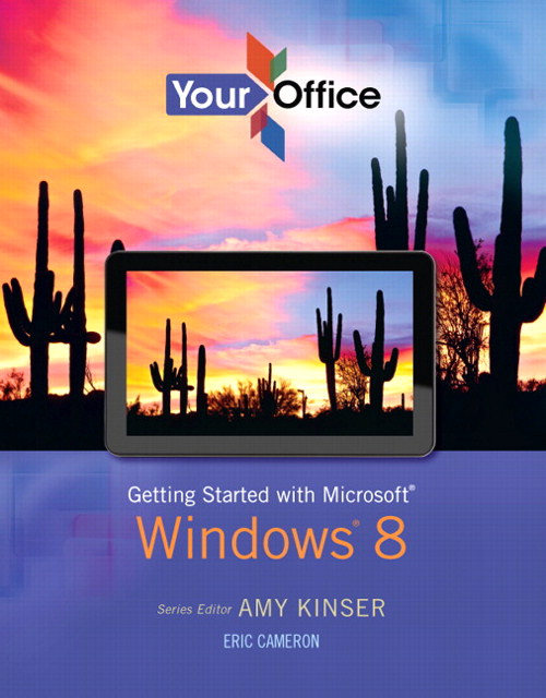 Your Office: Getting Started with Windows 8, CourseSmart eTextbook