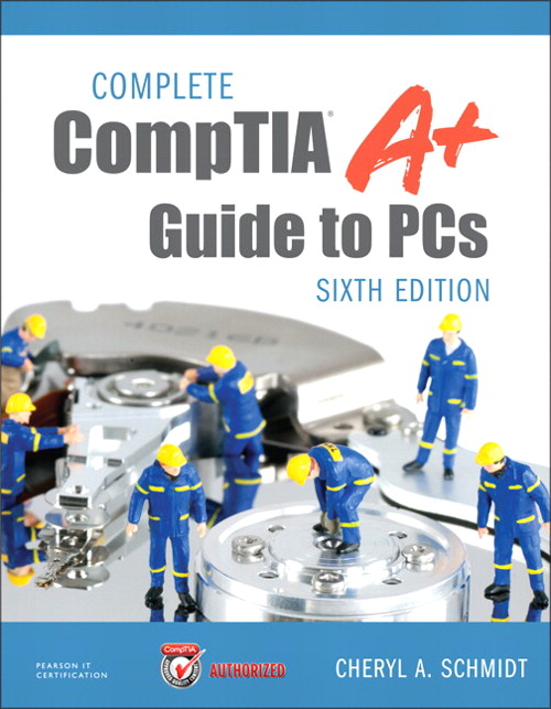 Complete CompTIA A+ Guide to PCs, CourseSmart eTextbook, 6th Edition