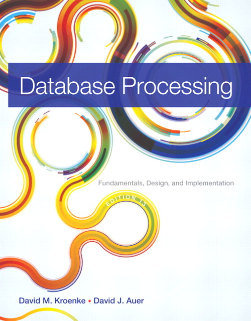 Database Processing: Fundamentals, Design, and Implementation, CourseSmart eTextbook, 13th Edition
