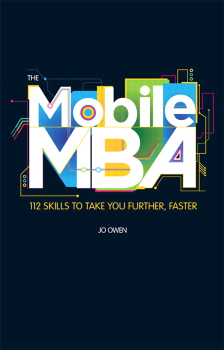 The Mobile MBA: 112 Skills to Take You Further, Faster, CourseSmart eTextbook