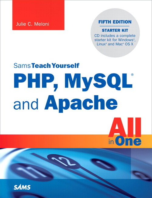 Sams Teach Yourself PHP, MySQL and Apache All in One, CourseSmart eTextbook, 5th Edition