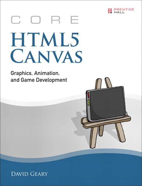 Core HTML5 Canvas: Graphics, Animation, and Game Development, CourseSmart eTextbook