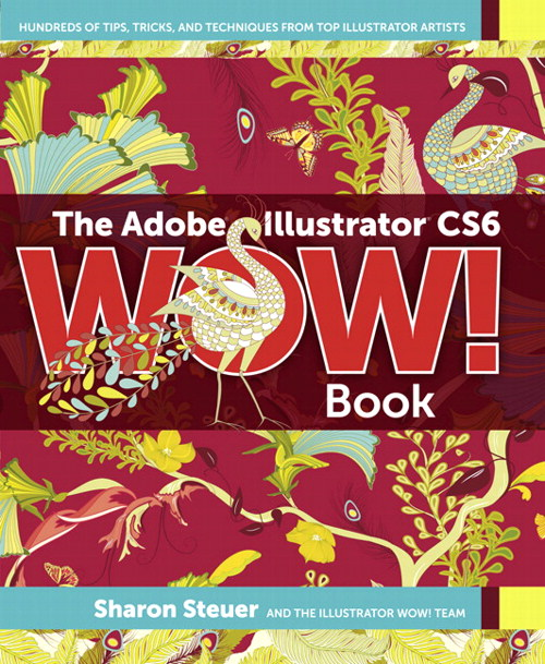 Adobe Illustrator CS6 WOW! Book, CourseSmart eTextbook, The