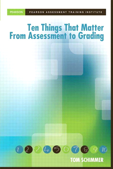Ten Things That Matter From Assessment to Grading, CourseSmart eTextbook