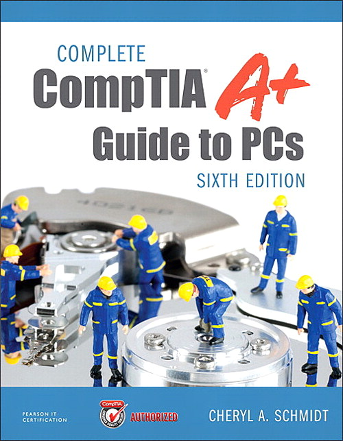 Complete CompTIA A+ Guide to PCs v5.9 MyITCertificationlab -- Instant Access, The, 6th Edition
