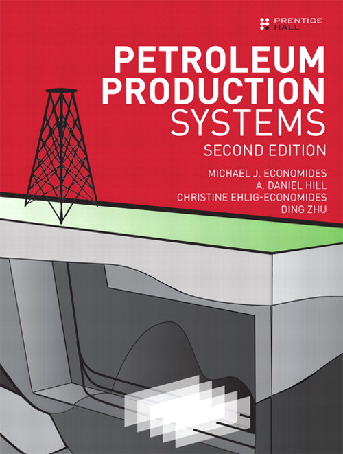 Petroleum Production Systems, CourseSmart eTextbook, 2nd Edition