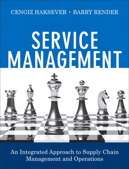 Service Management: An Integrated Approach to Supply Chain Management and Operations