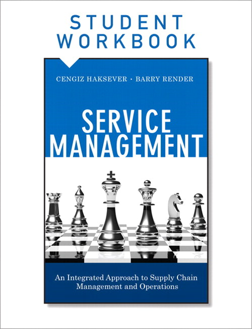 Service Management, Student Workbook: An Integrated Approach to Supply Chain Management and Operations, CourseSmart eTextbook