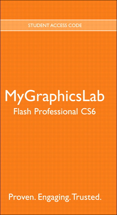 MyGraphicsLab Flash Professional CS6 Course (access code required)