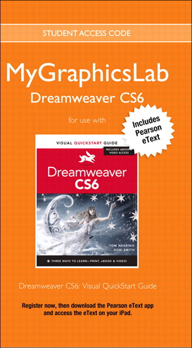 MyGraphicsLab with Pearson eText -- Instant Access -- for Dreamweaver CS6: Visual QuickStart Guide (access code required)