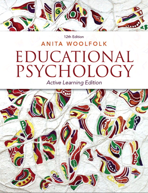 Educational Psychology: Active Learning Edition, CourseSmart eTextbook, 12th Edition