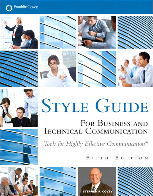 FranklinCovey Style Guide: For Business and Technical Communication, CourseSmart eTextbook, 5th Edition
