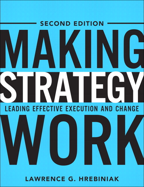 Making Strategy Work: Leading Effective Execution and Change, CourseSmart eTextbook, 2nd Edition