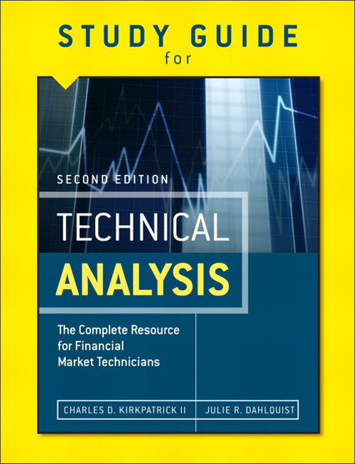 Study Guide for the Second Edition of Technical Analysis: The Complete Resource for Financial Market Technicians, CourseSmart eTextbook