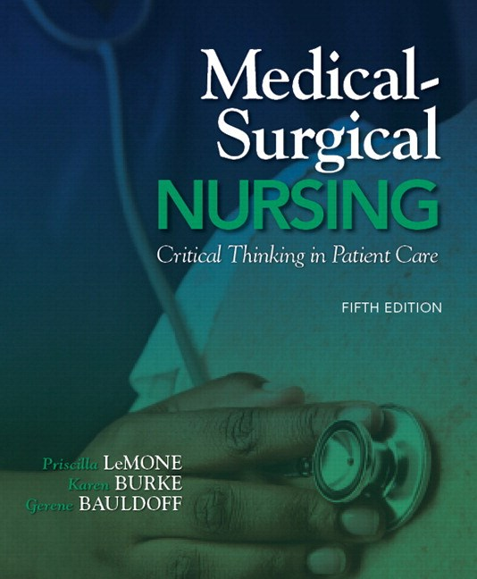 Medical-Surgical Nursing: Critical Thinking in Patient Care Plus NEW MyLab Nursing with Pearson eText (24-month access) -- Access Card Package, 5th Edition