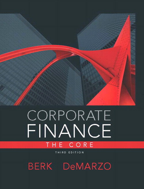 Corporate Finance, The Core, 3rd Edition