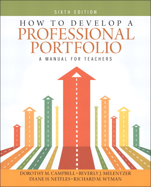 How to Develop a Professional Portfolio: A Manual for Teachers, CourseSmart eTextbook, 6th Edition