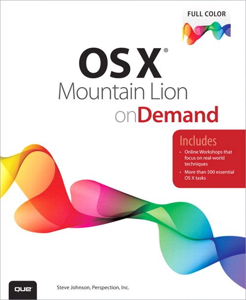 OS X Mountain Lion on Demand, CourseSmart eTextbook, 2nd Edition