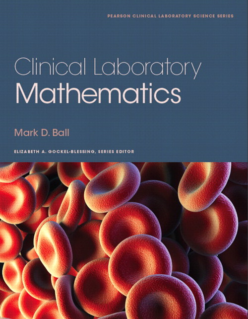 Clinical Laboratory Mathematics, CourseSmart eTextbook