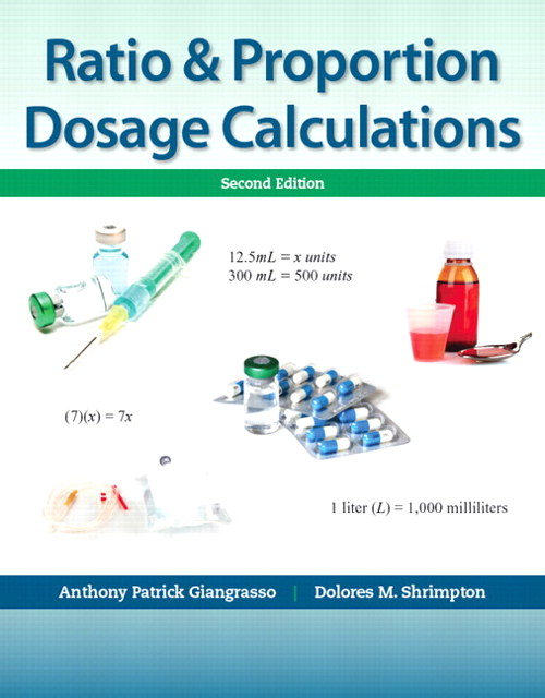 Ratio & Proportion Dosage Calculations, CourseSmart eTextbook, 2nd Edition