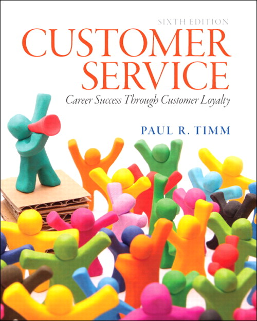 Customer Service: Career Success through Customer Loyalty, CourseSmart eTextbook, 6th Edition