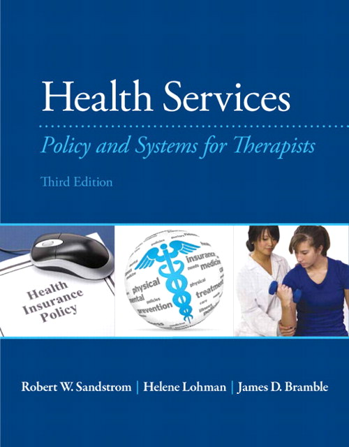 Health Services: Policy and Systems for Therapists, CourseSmart eTextbook, 3rd Edition