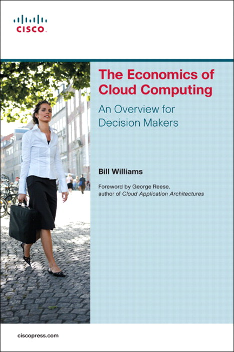 Economics of Cloud Computing, The: An Overview For Decison Makers, CourseSmart eTextbook