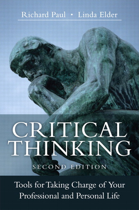 Critical Thinking: Tools for Taking Charge of Your Professional and Personal Life, CourseSmart eTextbook, 2nd Edition