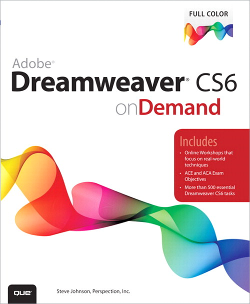 Adobe Dreamweaver CS6 on Demand, CourseSmart eTextbook