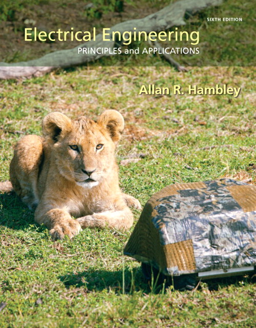 Electrical Engineering: Principles & Applications, 6th Edition