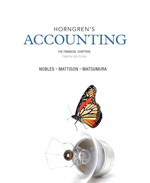 Horngren's Accounting, The Financial Chapters, 10th Edition