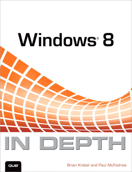 Windows 8 In Depth
