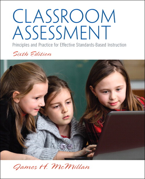 Classroom Assessment: Principles and Practice for Effective Standards-Based Instruction,  CourseSmart eTextbook, 6th Edition