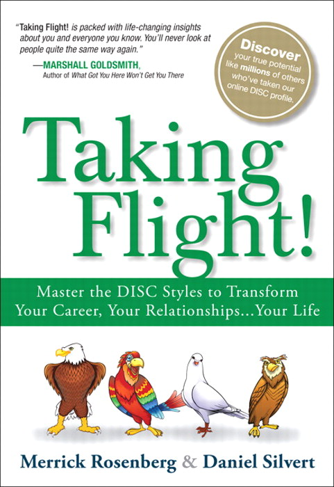 Taking Flight!: Master the 4 Behavioral Styles and Transform Your Career, Your Relationships...Your Life, CourseSmart eTextbook