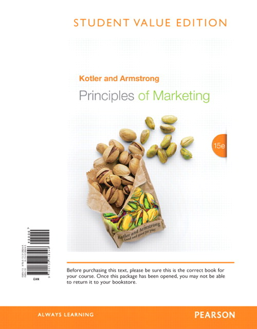 Principles of Marketing, Student Value Edition, 15th Edition