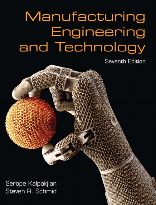 Manufacturing Engineering & Technology, CourseSmart eTextbook, 7th Edition