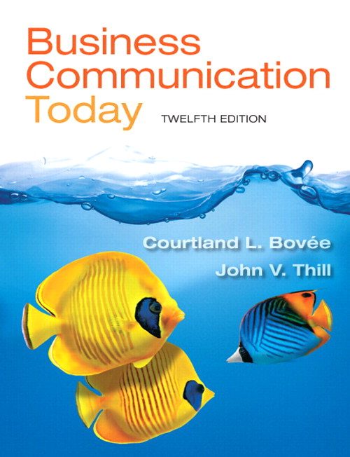 Business Communication Today Plus 2014 MyLab Business Communication with Pearson eText -- Access Card Package, 12th Edition