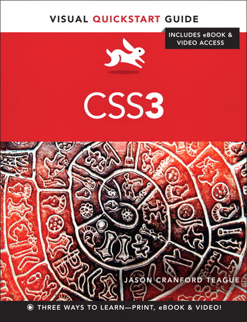 CSS3: Visual QuickStart Guide, CourseSmart eTextbook, 6th Edition