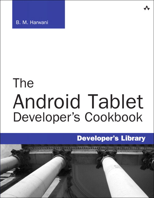Android Tablet Developer's Cookbook, CourseSmart eTextbook, The