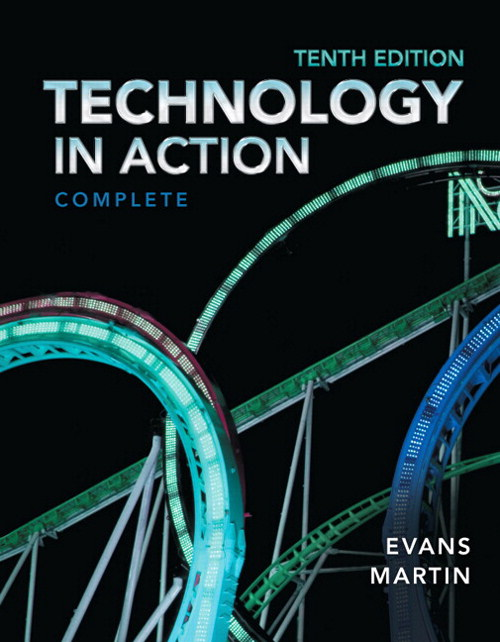 Technology In Action, Complete, CourseSmart eTextbook, 10th Edition