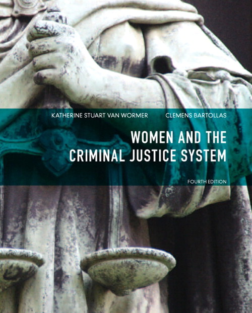 Women and the Criminal Justice System, CourseSmart eTextbook, 4th Edition