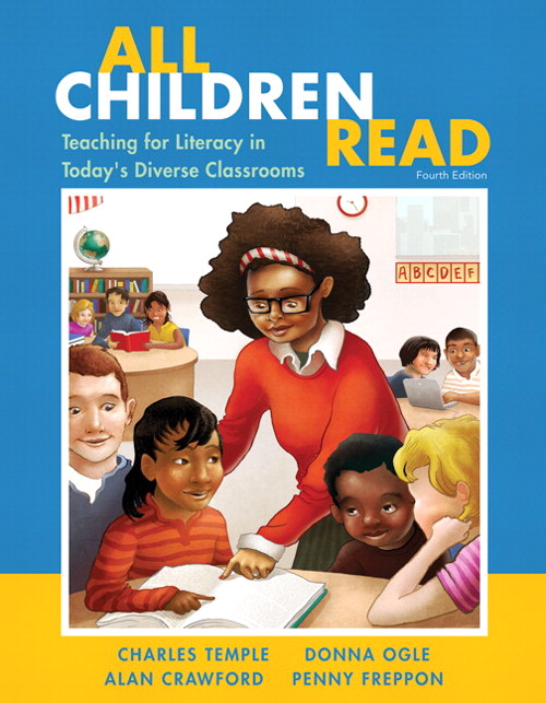 All Children Read: Teaching for Literacy in Today's Diverse Classrooms, CourseSmart eTextbook, 4th Edition