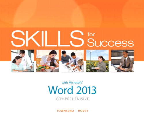 Skills for Success with Word 2013 Comprehensive, CourseSmart eTextbook