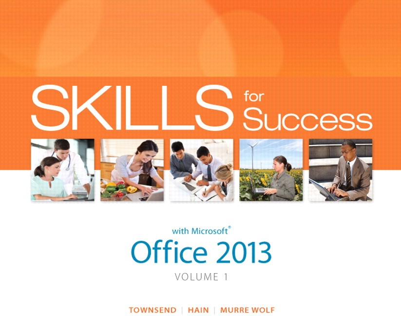 Skills for Success with Office 2013 Volume 1, CourseSmart eTextbook